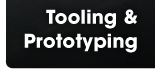 Tooling & Prototyping